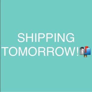 Shipping Tomorrow!